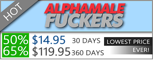 Alpha Male Fuckers - 50% Discount Off