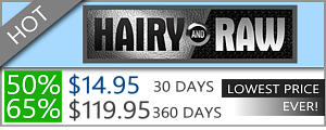 Hairy and Raw - 50% Discount Off