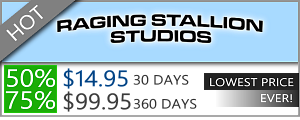 Raging Stallion Discount - $14.95 for 30 days