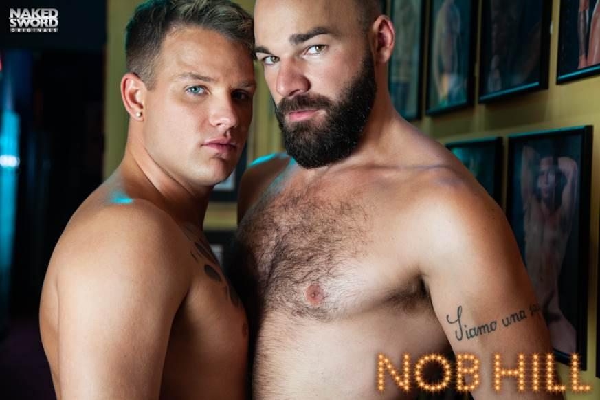 Nob Hill: Brandon Wilde and Max Duro